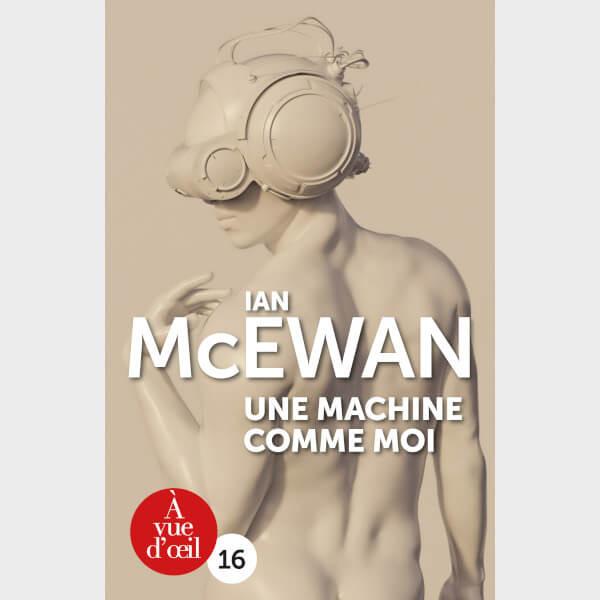 Livre à gros caractères - Ian McEwan - Une machine comme moi