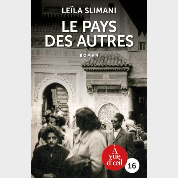 Livre à gros caractères - Leïla Slimani - Le Pays des autres