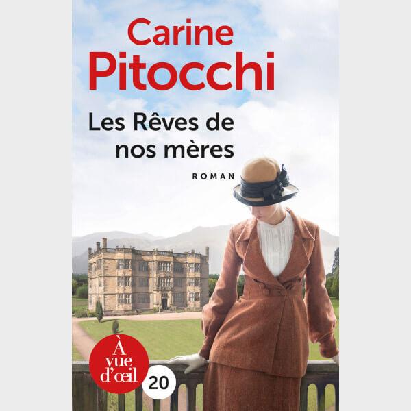 Livre à gros caractères - Carine Pitocchi - Les Rêves de nos mères