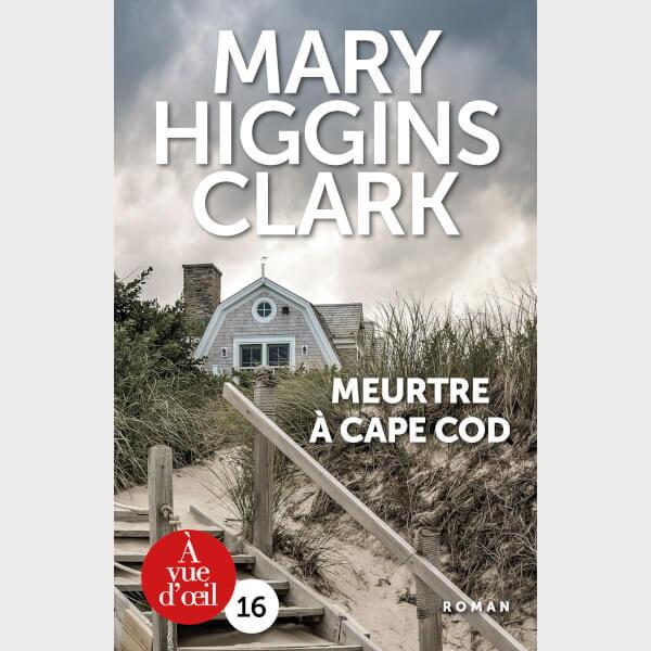 Livre à gros caractères - Clark, Mary Higgins - Meurtre à Cape Cod
