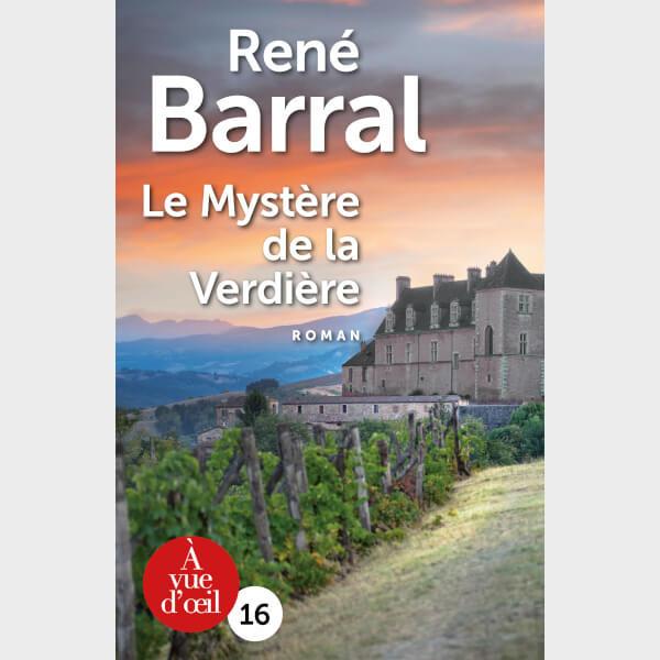 Livre à gros caractères - Barral, René - Le Mystère de la Verdière