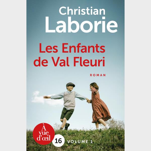 Livre à gros caractères - Laborie, Christian - Les Enfants de Val Fleuri – 2 volumes