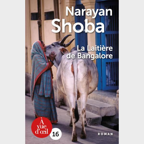Livre à gros caractères - Shoba, Narayan - La Laitière de Bangalore