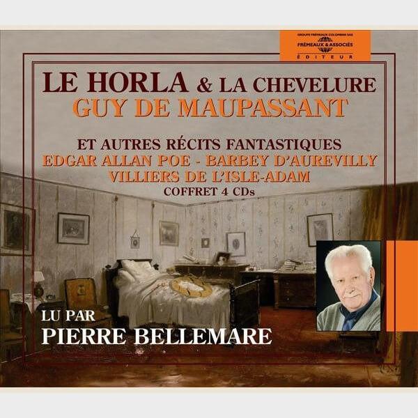 Livre audio - MAUPASSANT & D'AUTRES NARRATEURS - LE HORLA, LA CHEVELURE & AUTRES RECITS FANTASTIQUES
