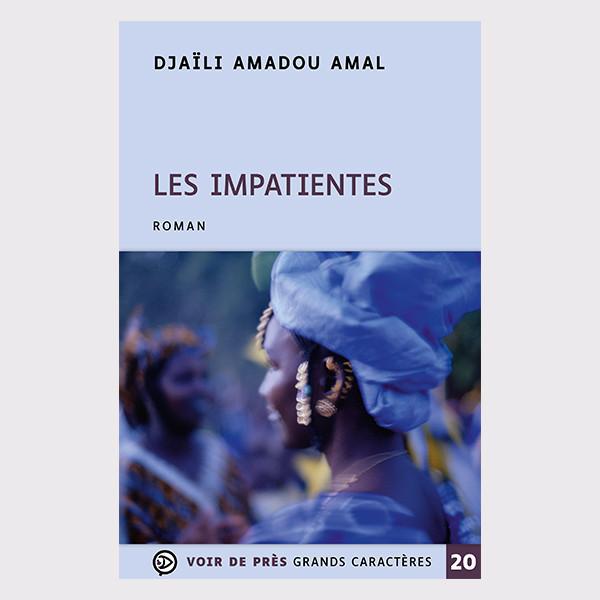 Livre à gros caractères - Les Impatientes - Djaïli Amadou Amal