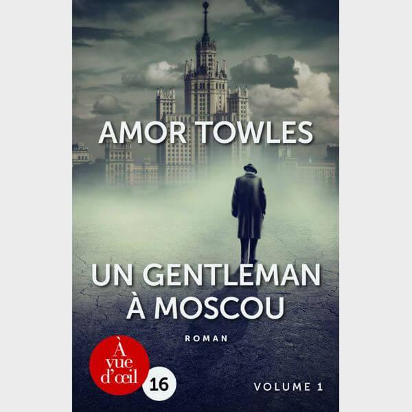 Livre gros caractères - Un gentleman à Moscou - Towles Amor