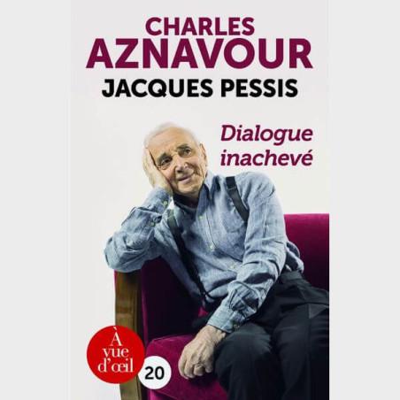 Livre gros caractères - Dialogue inachevé - Aznavour Charles